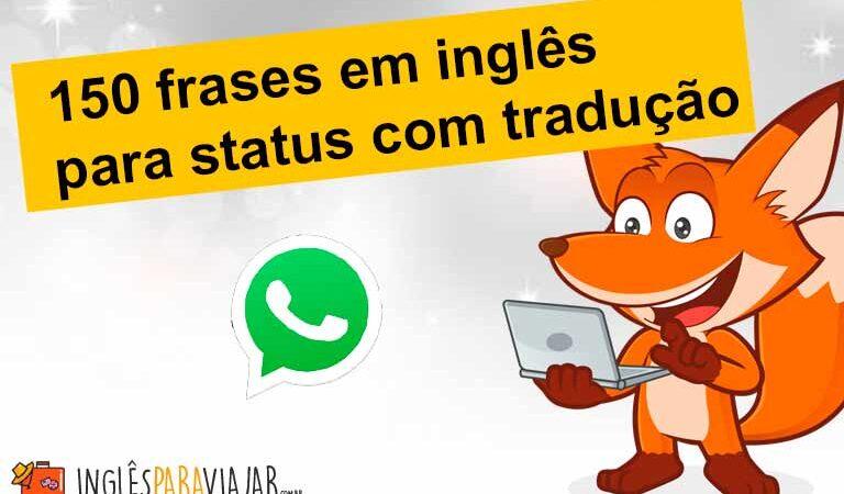Frases em Inglês para status do Whatsapp